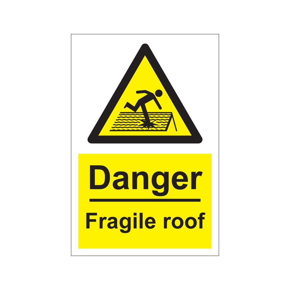 Danger Fragile Roof 200mm X 300mm 1mm Rigid Plastic Sign
